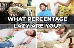 We Can Tell How Lazy You Are Based On Six Questions