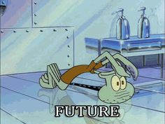 Squidward future gif tumblr