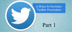 5 Ways to Increase Twitter Promotion 1st Part Twitter Followers, Twitter Twitter, Web Design, Digital Marketing Strategy, 5 Ways, Promotion, Internet, Learning, Website