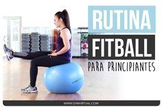 RUTINA PASO A PASO CON FITBALL PARA PRINCIPIANTES