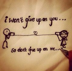 Love doesn't give up.