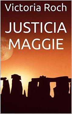 JUSTICIA MAGGIE de Victoria Roch https://www.amazon.es/dp/B00JNAZGAW/ref=cm_sw_r_pi_dp_x_nDiHybQYC2PRT