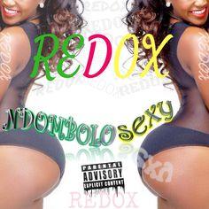 REDOX - Ndombolo sexy.Mp3 :: Téléchargement gratuit !