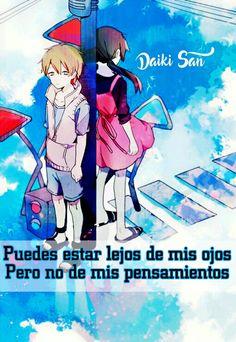 Daiki San Frases Anime Puedes estar lejos de mis ojos