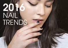 News: The Nail Trends That Will Reign Supreme in 2016