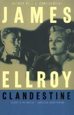 """James Ellroy's """"Clandestine"""" ('83)"""