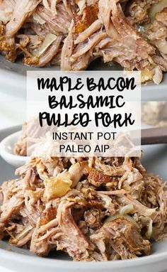 Instant Pot Maple Bacon Balsamic Pulled Pork PALEO AIP Grazed & Enthused - Happy Cooking , In the food recipe Instant Pot Pressure Cooker, Pressure Cooker Recipes, Slow Cooker, Pressure Cooking, Steaks De Porc, Pork Recipes, Healthy Recipes, Instapot Recipes Paleo, Paleo Food