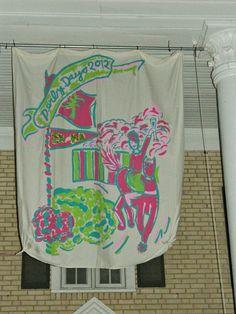 Sigma Chi Derby Days Banner GOOOO BLAIR GO my roomie def. did that
