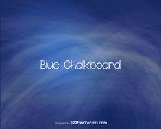 Blue Chalkboard Vector Free Download, Free Vector Art, Vector Graphics, Chalkboard Background, Art Images, Clip Art, Drawings, Illustration, Vectors