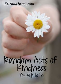 Random Acts of Kindness for Kids to do