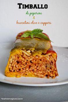 Timballo di peperoni e bucatini olive e capperi | Barbie magica cuoca - blog di cucina