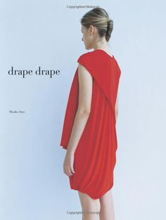 Drape Drape: Hisako Sato: 9781856698412: Amazon.com: Books Good book on how to incorporate draping techniques into clothing. Good for advanced beginners
