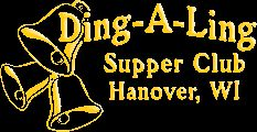 The Ding-A-Ling Supper Club, Hanover, WI