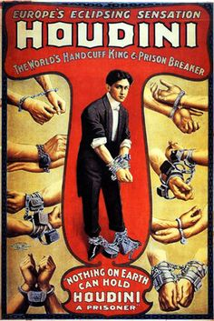 The Great Houdini... Learning about him in school! =)