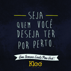 Uma semana linda e cheia de maravilhas para vocês. #kleedenim #loveklee
