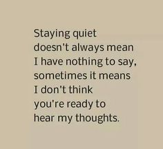 Staying quiet...