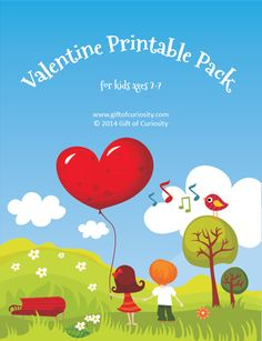 Valentine Printable Pack with 77 activities for kids ages 2-7 - Gift of Curiosity