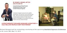 Richard Nongard will be presenting at the Heartland Hypnosis Conference presented by Wiilliam Mitchell Events in St. Louis, MO, May 2015 Marriage And Family, Heartland, St Louis, Counseling, Conference, Hold On, Religion, Author, Events