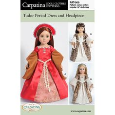 "Carpatina Doll Clothes Pattern for Tudor Dress and French Hood fits 18"" American Girl"