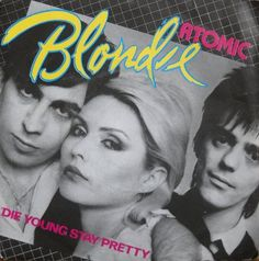 """Blondie""""Atomic"""""""" 1st. March 1980."""