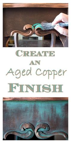 Learn this simple method to transform an ordinary piece of furniture by creating an Aged Copper Finish!