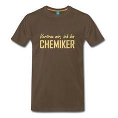 Chemiker T-Shirts - Männer Premium T-Shirt