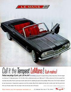 Pontiac Tempest LeMans Retro Ads, Vintage Ads, Pontiac Tempest, Car Advertising, Us Cars, General Motors, Car Photos, Dream Cars, Antique Cars