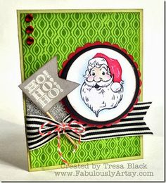 Ho! Ho! Ho! CTMH holidays from the Heart card using Santa Claus stamp set. Created by Tresa Black, Fabulously Artsy.