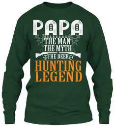 Papa Hunting Tees!Limited Edition. Forest Green T-Shirt Front