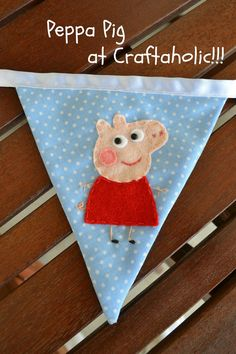 Peppa pig bunting for J's room OMG she would go spack!!