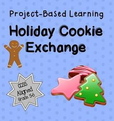 Holiday Cookie Exchange project based learning - volume and fractions