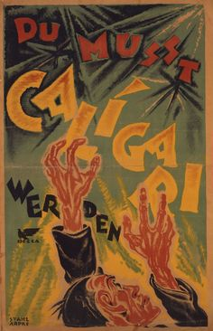 """The film was released drawing in audiences with hypnotizing propaganda posters reading """"You must become Caligari."""""""