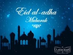 May hope, love,laughter, warm #Wishes and joy form a bouquet this #Bakrid . #Eid Mubarak! #Ulavacharu #Hyderabad