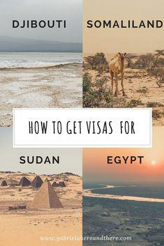 How to Get Visas for Somaliland, Djibouti, Egypt and Sudan
