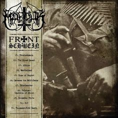 There is no better way to celebrate black metal history month than to pick up a copy of Marduk's new album Frontschwein on February Marduk Band, Best Heavy Metal, Metal Albums, Thrash Metal, Lost Soul, Death Metal, Music Albums, Lp Vinyl, Jars