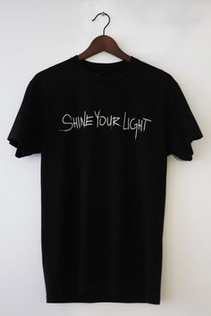 ***shine your light