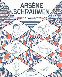 COMING SOON - Availability: http://130.157.138.11/record= Arsene Schrauwen by Olivier Schrauwen