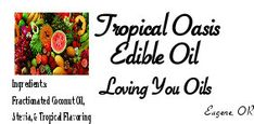 Tropical Oasis Edible Love Oil by LovingYouOilsAndMore on Etsy