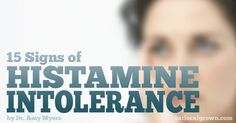 15 Signs of Histamine Intolerance