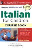 9780071744904 - Italian for Children, Third Edition Book & Cds by Bruzzone, Catherine - AbeBooks