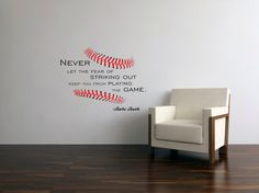 Stitches Baseball Never let the Fear of Striking Out Keep you from Playing the Game Babe Ruth quote Vinyl wall art Boys room sports