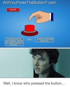 But not everyone hates him... Molly, John, Mary, Mycroft, even Lestrade...