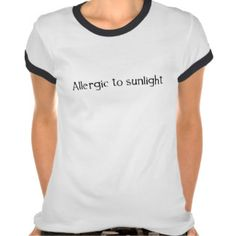 Allergic to Sunlight T-shirts