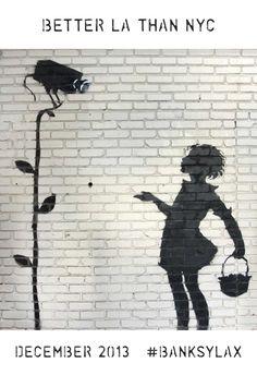 #banksylax #streetart #banksyny #banksy #freebanksy #betterLAthanNYC