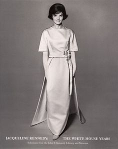 Jacqueline Kennedy: The White House Years Selections from the John F. Kennedy Library & Museum