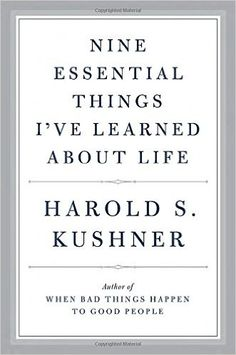 Nine Essential Things I've Learned About Life: Harold S. Kushner: 9780385354097: Amazon.com: Books
