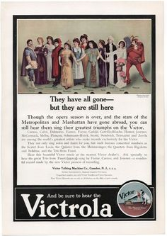 Beautiful vintage advertising from 1910 for Victrola records showing a dozen of the most famous singers from the so-called golden age, all from the Metropolitan Opera. From The Theater magazine, size