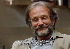 """""""We get to choose who we let into our weird little worlds."""" - Robin Williams in Gus Van Sant's """"Good Will Hunting"""", Good Will Hunting Quotes, Good Will Hunting Movie, Intj, Robin Williams Quotes, Its A Mans World, Movie Lines, Film Quotes, Soul Quotes, Baby Quotes"""