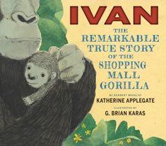 9780544252301 03894 300x263 Nonfiction Monday: Ivan by Katherine Applegate