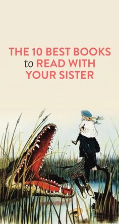 10 books to read with your sister